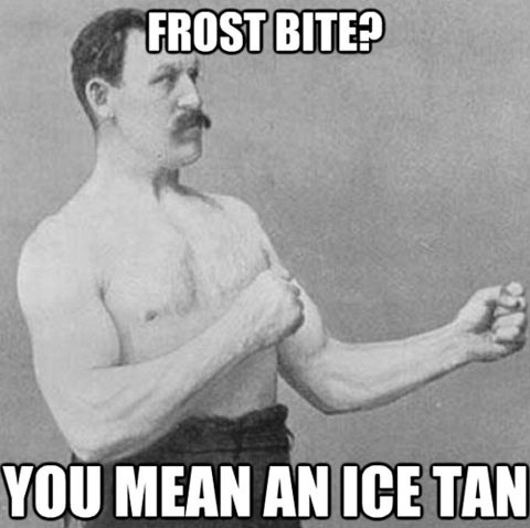 frostbite? you mean ice tan