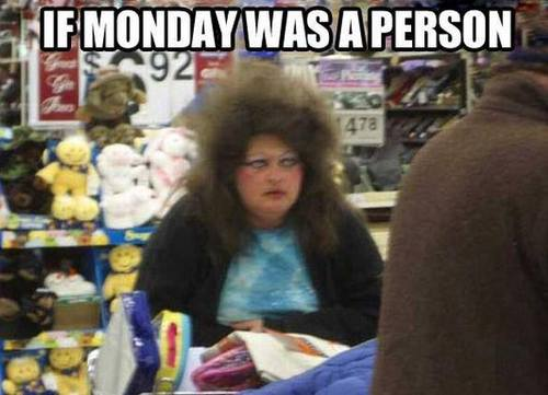 if monday was a person - pichars.org
