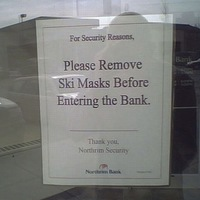 Also, please leave handguns and notes threatening the teller in your car.