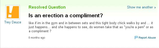 yahoo answers: is an erection a compliment