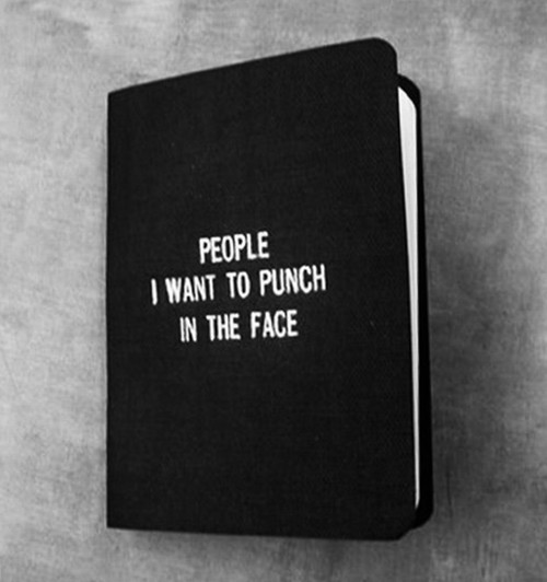 people i want to punch in the face