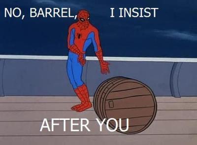after you, barrel