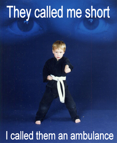 they called me short