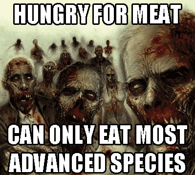 hungry for meat and you can only eat humans