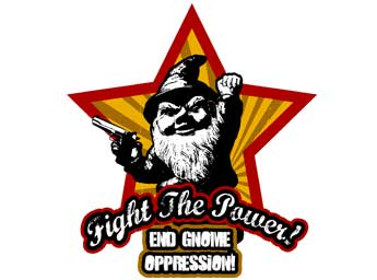 fight the power, end gnome oppression - pichars.org