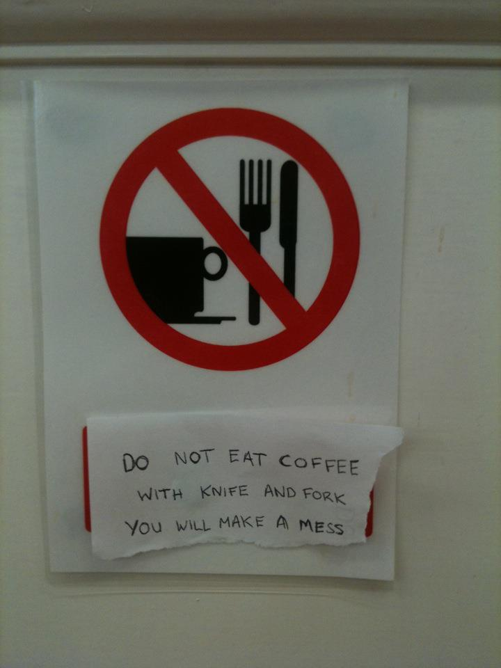 do not eat coffee with a knife and fork - pichars.org