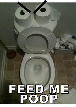 FEED ME POOP