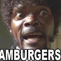 hamburgers?!