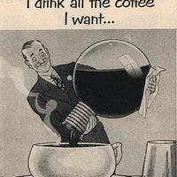 I drink all the coffee I want