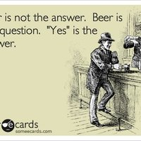 Beer is not the answer